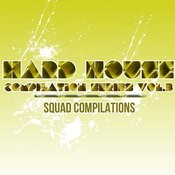 Hard House Compilation Series Vol. 3 Songs