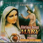 Glorious Songs Of Mary Songs
