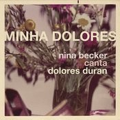 Minha Dolores Songs