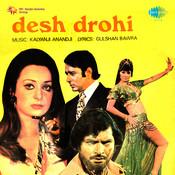 Desh Drohi Songs