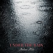 Under The Rain, Italian Hits Songs
