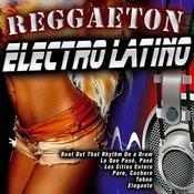 Reggaeton Electro Latino Songs