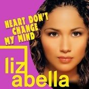 Heart Don't Change My Mind Songs