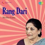 Rang Dari Shobha Gurtu Songs