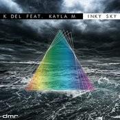 Inky Sky (Feat. Kayla M) Songs