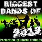 Biggest Bands Of 2012 Songs
