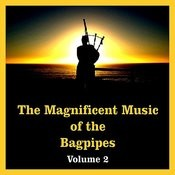 The Magnificent Music Of The Bagpipes, Vol. 2 Songs