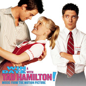Win A Date With Tad Hamilton - Music From The Motion Picture Songs