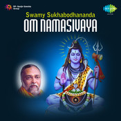 Swamy Sukhabodhananda Om Namasivaya Songs