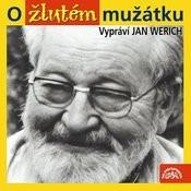 Werich: O Žlutém Mužátku Songs