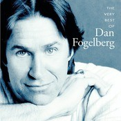 The Very Best Of Dan Fogelberg Songs