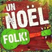Un Noël Folk (50 Versions Acoustiques Des Plus Belles Chansons De Noël) Songs