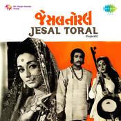 Jesal Toral Songs