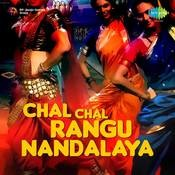Chal Chal Rangu Nandalaya Marathi Songs