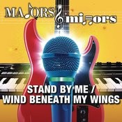 Stand By Me/Wind Beneath My Wings Song
