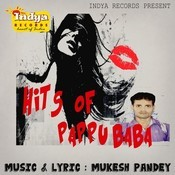Hits Of Pappu Baba Songs