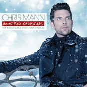 Home For Christmas, The Chris Mann Christmas Special Songs
