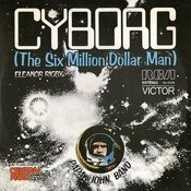 Cyborg (The Six Million Dollar Man) - Single Songs