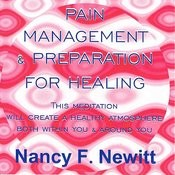 Pain Management & Preparation For Healing Songs