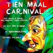 Tien Maal Carnival!!! Songs
