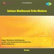 Intezar Madhurani Urdu Modern Songs