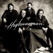 Highwayman 2 Songs