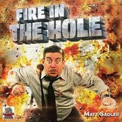 Fire In The Hole Songs