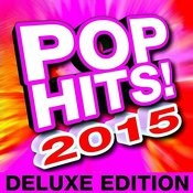 Pop Hits! 2015 Deluxe Edition Songs