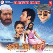 Balma Bada Nadan Songs