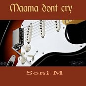 Maama Dont Cry Song