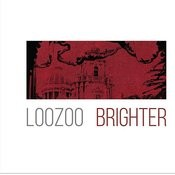 Loozoo - Brighter Songs