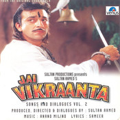 Jai Vikraanta- Part- 2 Songs
