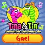 Cantan Las Canciones De Gael Songs