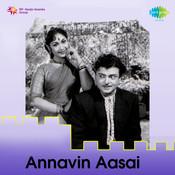 Annavin Aasai Songs