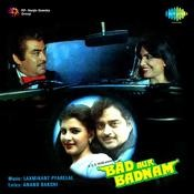 Bad Aur Badnam Songs