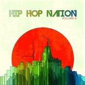 Hip Hop Nation, Vol. 6 Songs