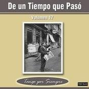 De Un Tiempo Que Pasó, Vol. 17 Songs