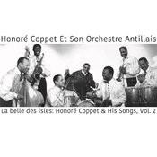 La Belle Des Isles: Honoré Coppet & His Songs, Vol. 2 Songs