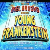 Young Frankenstein: Original Cast Recording Songs