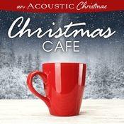 An Acoustic Christmas: Christmas Café Songs