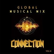 Global Musical Mix: Connection, Vol. 11 Songs