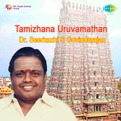 Tamizhana Uruvamthan Songs