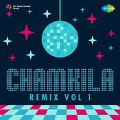 Chamkila Remix Vol 1 Songs