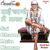 Sai Charno Mein Naman Vol II Songs