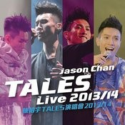 Jason Chan Tales (Live 2013 / 14) Songs
