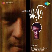 Tapan Sinha - Satti Songs