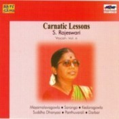 Carnatic Lessons S Rajeswari Vol 6 Songs