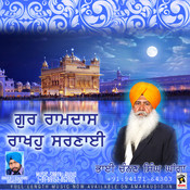 Guru Ramdas Rakhaho Sarnayi Songs