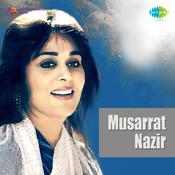Musarrat Nazir Songs