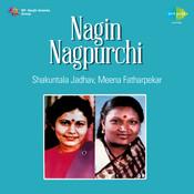 Nagin Nagpurchi Songs
